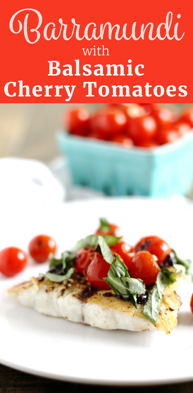 Barramundi with Balsamic Cherry Tomatoes and Basil Recipe ll Easy, Healthy, and Gluten-Free. Perfect for a quick weeknight dinner at home! ll www.littlechefbigappetite.com
