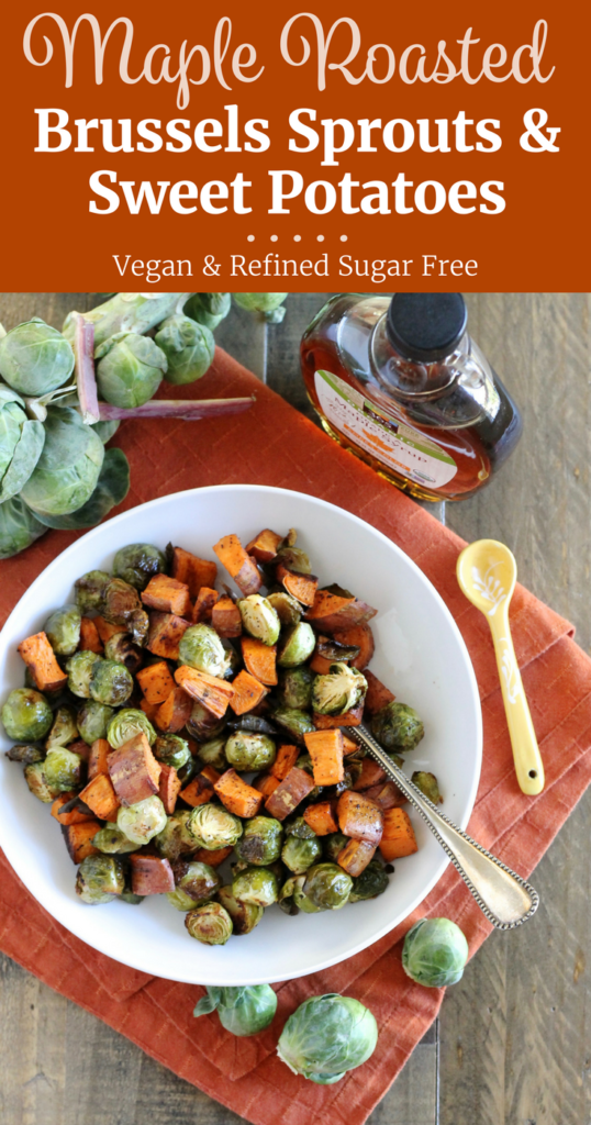 Maple Roasted Brussels Sprouts and Sweet Potatoes Recipe | www.littlechefbigappetite.com Pinterest