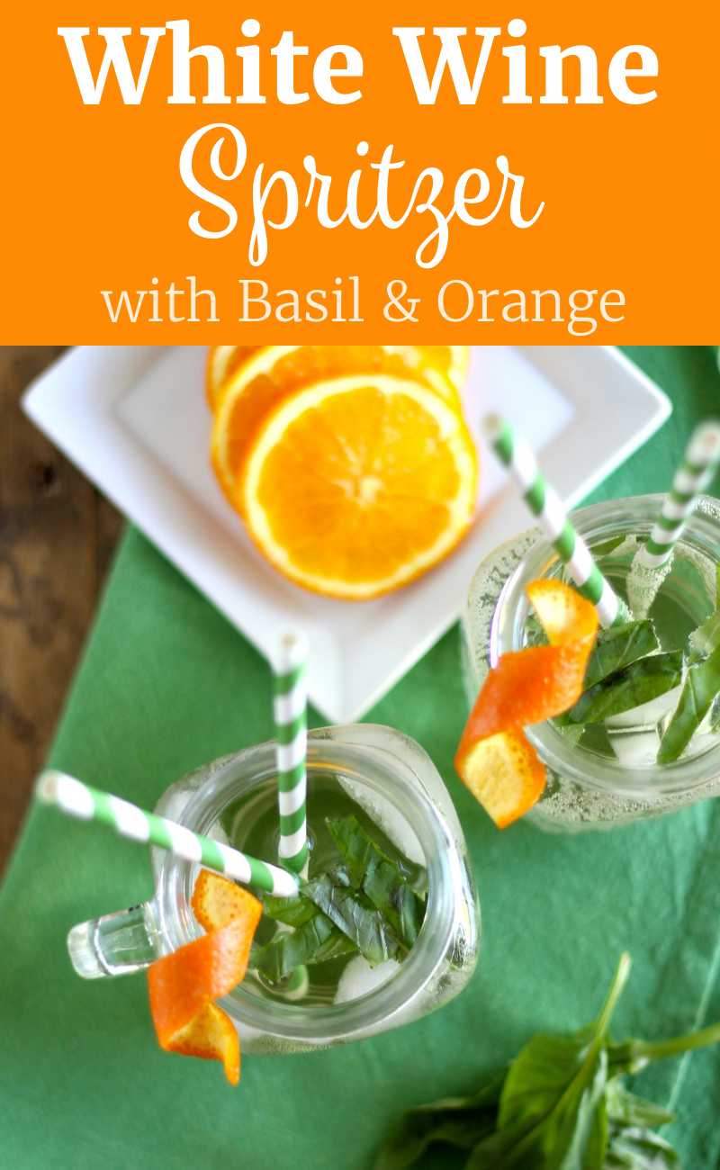 White Wine Spritzer with Basil and Orange | www.littlechefbigappetite.com Pinterest