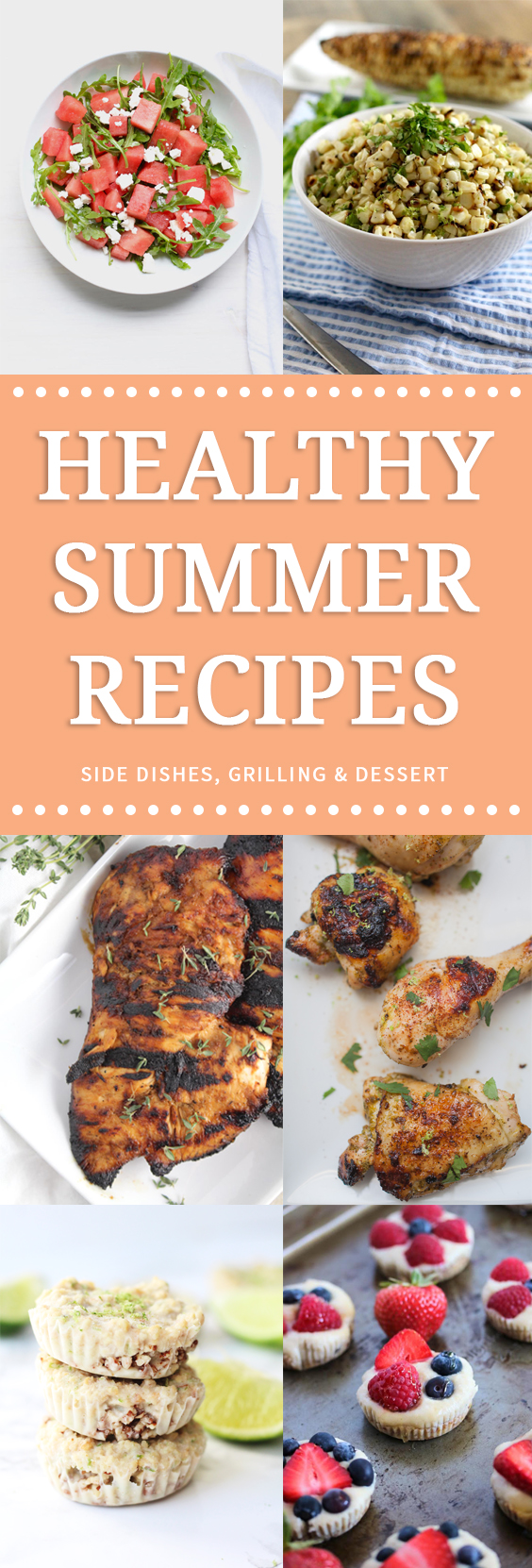 Healthy Summer Recipes: Main Dishes, Side Dishes, Salads and Desserts. Everything you need for a healthy and delicious summer meal! ll www.littlechefbigappetite.com